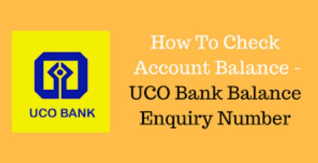 UCO Bank Balance Enquiry by Toll Free Number and Missed Call