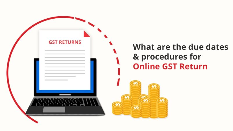 What-are-the-due-dates-procedures-for-Online-GST-Return