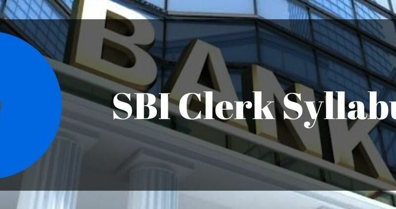 SBI Clerk 2020 Prelims and Mains Syllabus And Preparation Strategy