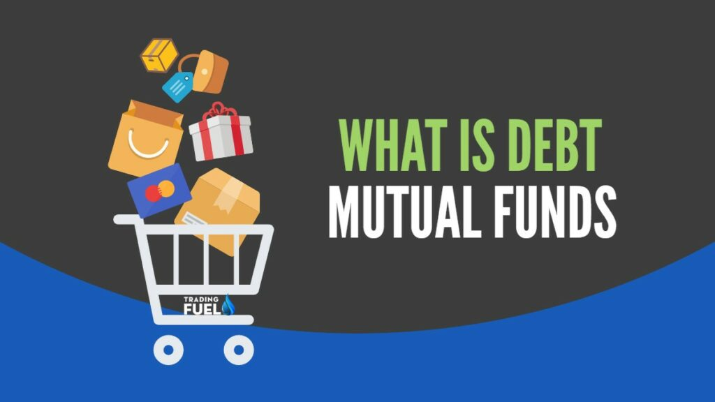 What-is-Debt-Mutual-Fund