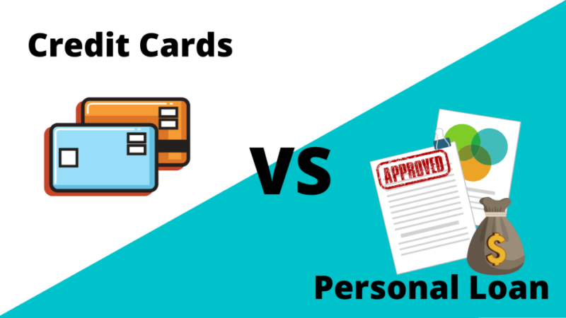 Personal Loan Vs. Credit Cards