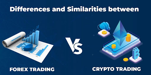 Differences between Crypto and forex trading markets